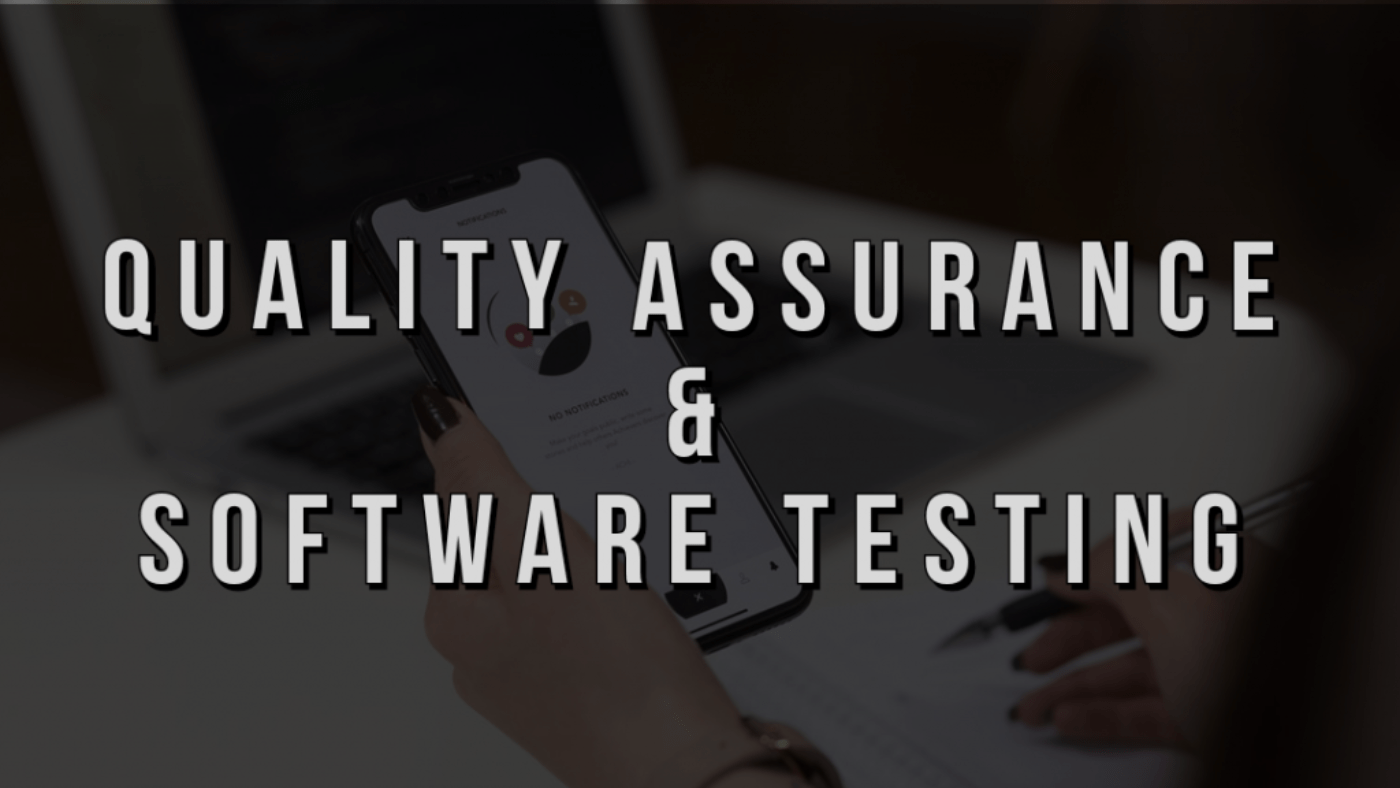 How to ensure Quality Assurance in Software Testing?