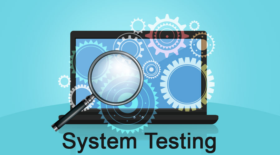 Importance of System Testing in QA and Software Testing Process