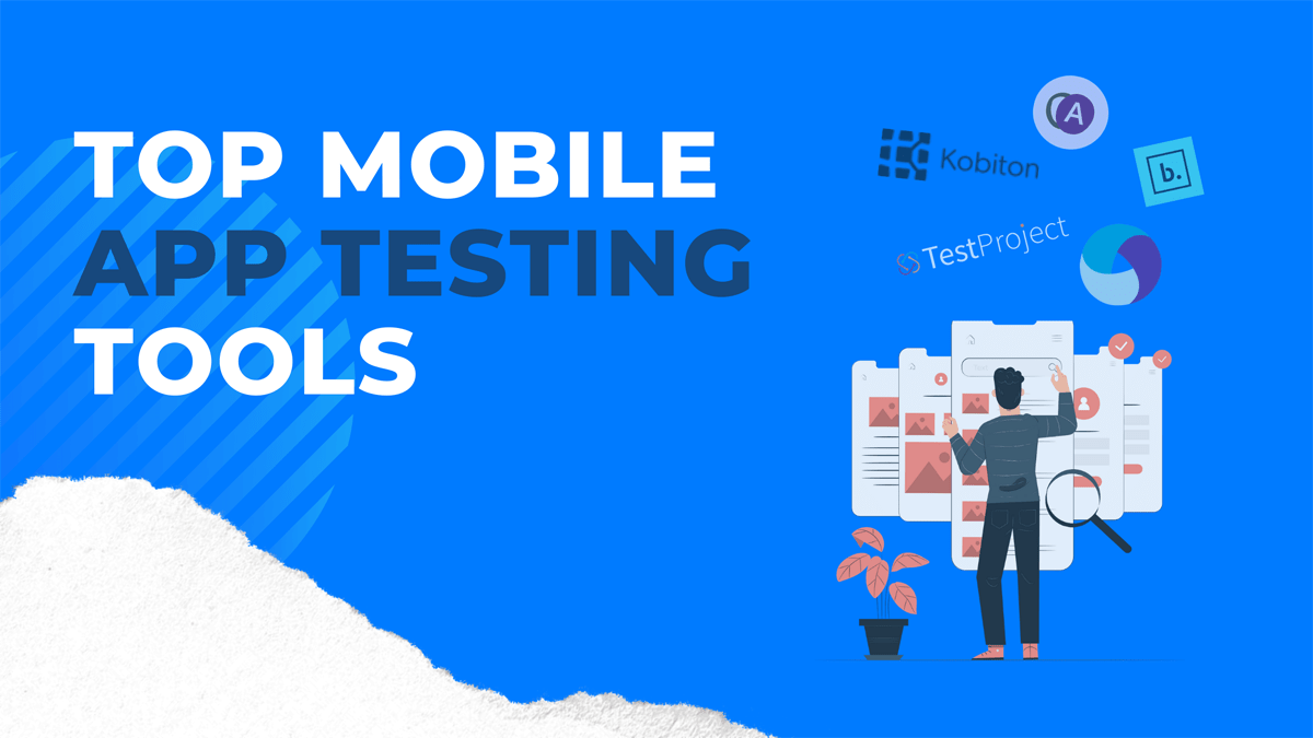 Which Tools are used for Mobile Testing?